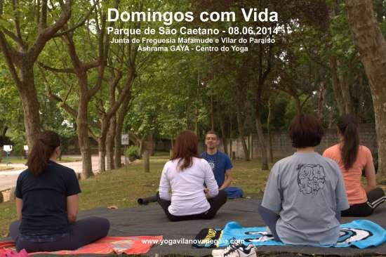 08.06.2014 - Yoga Vila nova de Gaia - Domingos com Vida - Parque de São Caetano
