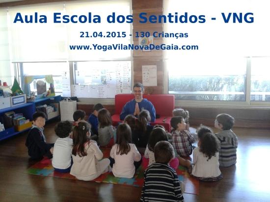 21.04.2015 - Yoga para Crianças - Escola dos Sentidos VNG